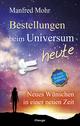 Bestellungen beim Universum heute