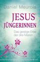 Jesus' Jüngerinnen