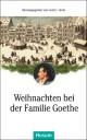 Weihnachten bei der Familie Goethe