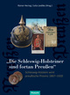 'Die Schleswig-Holsteiner sind fortan Preußen'
