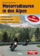 Motorradtouren in den Alpen