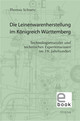 Die Leinenwarenherstellung im Königreich Württemberg