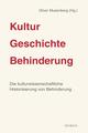 Kultur - Geschichte - Behinderung, Band 1