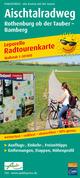 Aischtalradweg, Rothenburg ob der Tauber - Bamberg