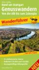 Rund um Stuttgart Genusswandern - Von der Alb bis zum Zabergäu
