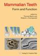 Mammalian Teeth - Form and Function