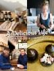 A Delicious Life