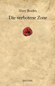 Die verbotene Zone