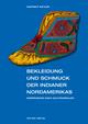 Bekleidung und Schmuck der Indianer Nordamerikas