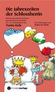 Die Jahreszeiten der Schlossherrin