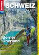 Berner Oberland - Wandermagazin SCHWEIZ 8/2015