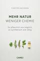 Mehr Natur, weniger Chemie