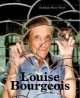 Louise Bourgeois: Konstruktionen für den freien Fall/Designing for Free Fall