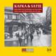 Kafka & Satie