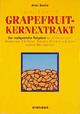 Gesund sein mit Grapefruitkernextrakt