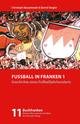 Fußball in Franken 1