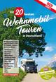Die 20 besten Wohnmobil-Touren in Deutschland 2