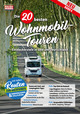 Die 20 besten Wohnmobil-Touren 4