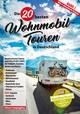 Die 20 besten Wohnmobil-Touren in Deutschland 1