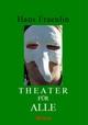 Theater für Alle