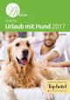 Mein Hotel für Urlaub mit Hund 2017