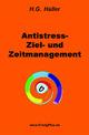 Antistress-, Ziel- und Zeitmanagement