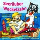 Seeräuber Wackelzahn