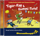 Tiger-Rap und Gummi-Twist