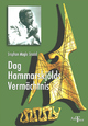 Dag Hammarskjölds Vermächtnis