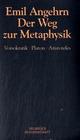 Der Weg zur Metaphysik - Studienausgabe