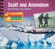 Scott und Amundsen - Das Rennen zum Südpol