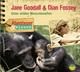 Jane Goodall und Diane Fossey