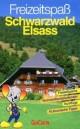 Freizeitspaß Schwarzwald/Elsass