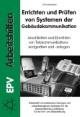 Errichten und Prüfen von Systemen der Gebäudekommunikation