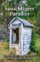 Sauschlägers Paradies