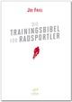 Die Trainingsbibel für Radsportler