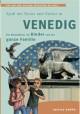 Venedig - Ein Reiseführer für Kinder und die ganze Familie
