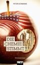 Die Chemie stimmt: Kriminalroman