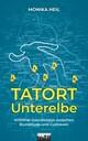 Tatort Unterelbe: Kriminal-Geschichten zwischen Buxtehude und Cuxhaven