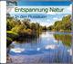 Entspannung Natur - In den Flussauen