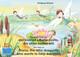 Die Geschichte von der kleinen Libelle Lolita, die allen helfen will. Deutsch-Englisch. / The story of Diana, the little dragonfly who wants to help everyone. German-English.