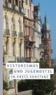 Historismus und Jugendstil im Kreis Konstanz