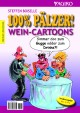 100% Pälzer! Wein-Cartoons