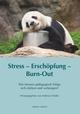Stress - Erschöpfung - Burn-out