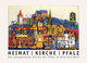 Heimat - Kirche - Pfalz