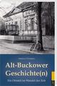 Alt-Buckower Geschichte(n)