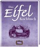 Das Eifel Kochbuch