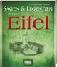 Sagen & Legenden der Eifel