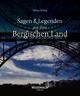 Sagen & Legenden aus dem Bergischen Land