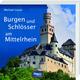 Burgen und Schlösser am Mittelrhein
